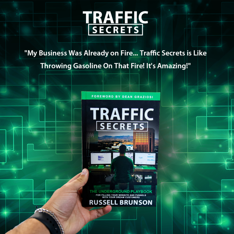 Traffic Secrets - Getting Your Customers To Notice You