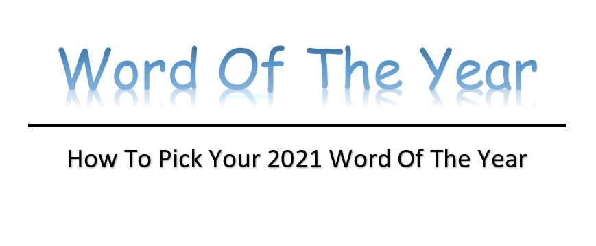 2021 Word Of The Year